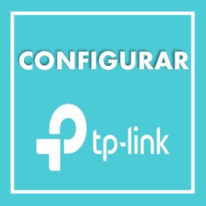CONFIGURAR TP LINK