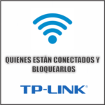 quienes estan conectado en mi wifi tp-link y bloquearlos